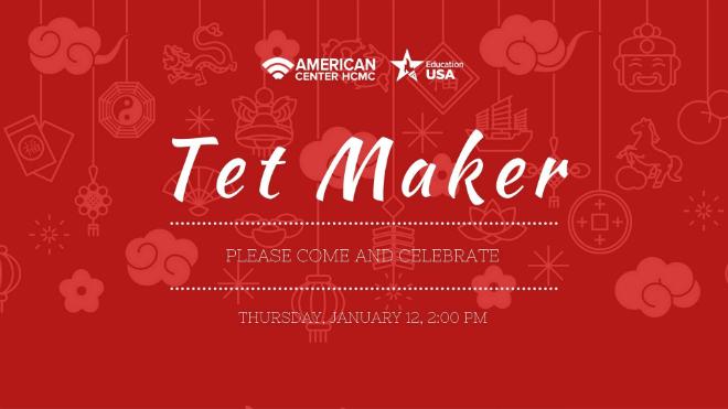 tet-maker-at-american-center