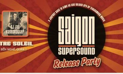 Saigon Supersound Release Party