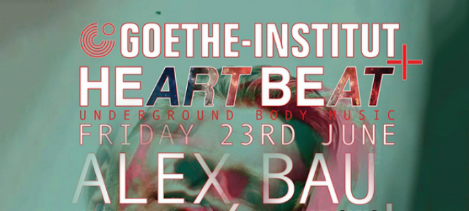 techno-goethe-institut-x-heart-beat-ft-alex-bau