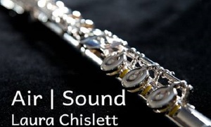 Flute Concert: Air/Sound by Laura Chislett