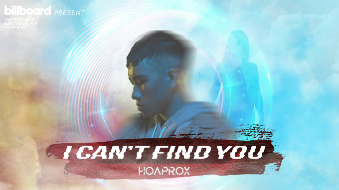 HOAPROXs song I Cant Find You was released asthe first single in Billboards electronic compilation album.
